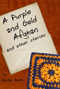 A Purple and Gold Afghan and other stories cover